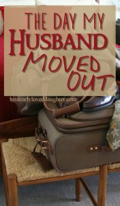 The Day My Husband Moved Out