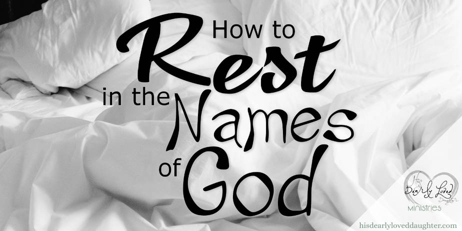 How to rest in the names of God - A Sleep Exercise