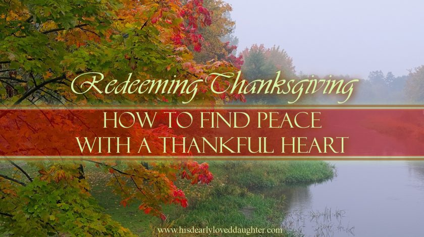 How to Find Peace with a Thankful Heart