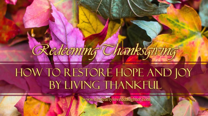 How to restore hope and joy by living thankful