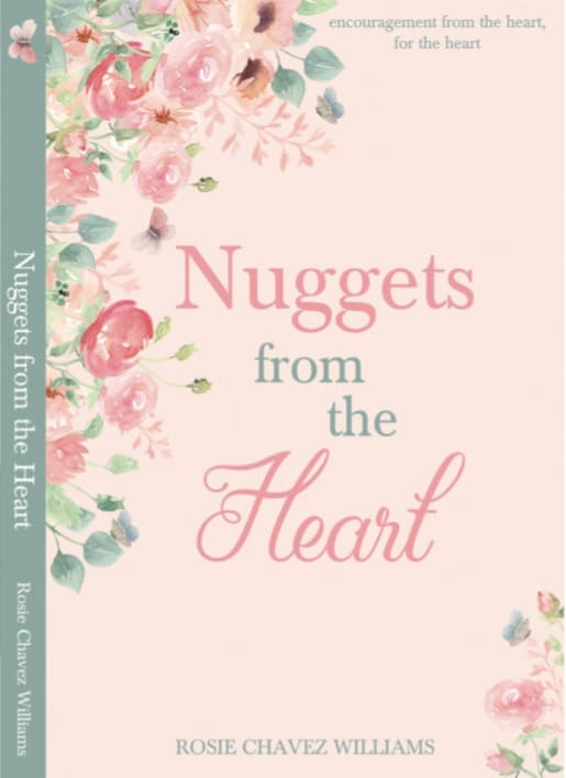 Nuggets from the Heart by Rosie Chavez Williams