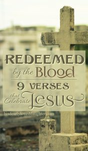 9 verses that share the Gospel message we celebrate each Easter season. #hisdearlyloveddaughter #easter #resurrectionsunday #heisrisen #itisfinished #thetombwasempty #forgiveness