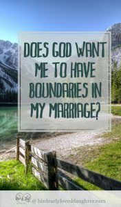 Does God Want Me to Have Boundaries in My Marriage?