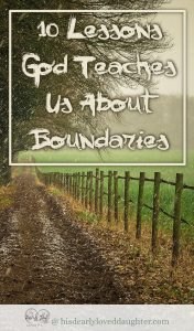 10 Lessons God Teaches Us About Boundaries