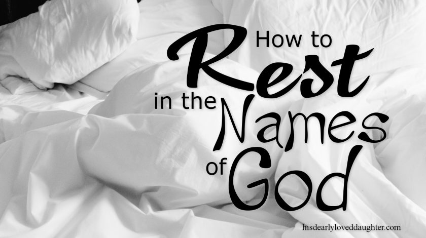 How to Rest in the Names of God