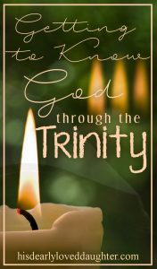 Getting to Know God through the Trinity
