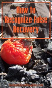 How to Recognize False Recovery