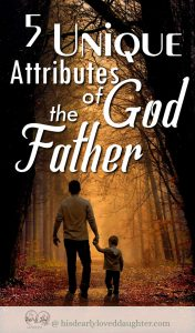 5 Unique Attributes of God the Father
