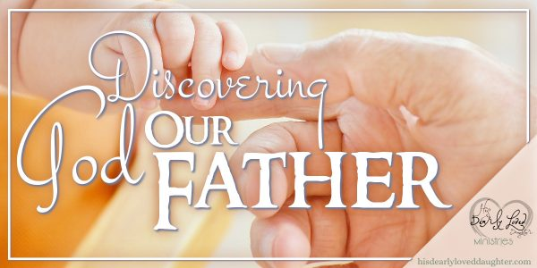 Discovering God Our Father