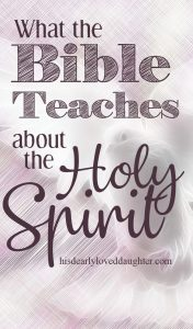 What the Bible Teaches about the Holy Spirit