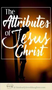 The Attributes of Jesus Christ