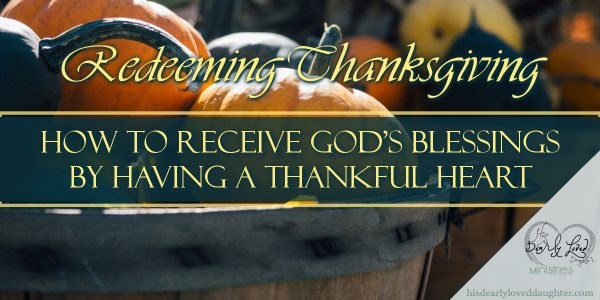 How to Receive God's Blessings by Having a Thankful Heart