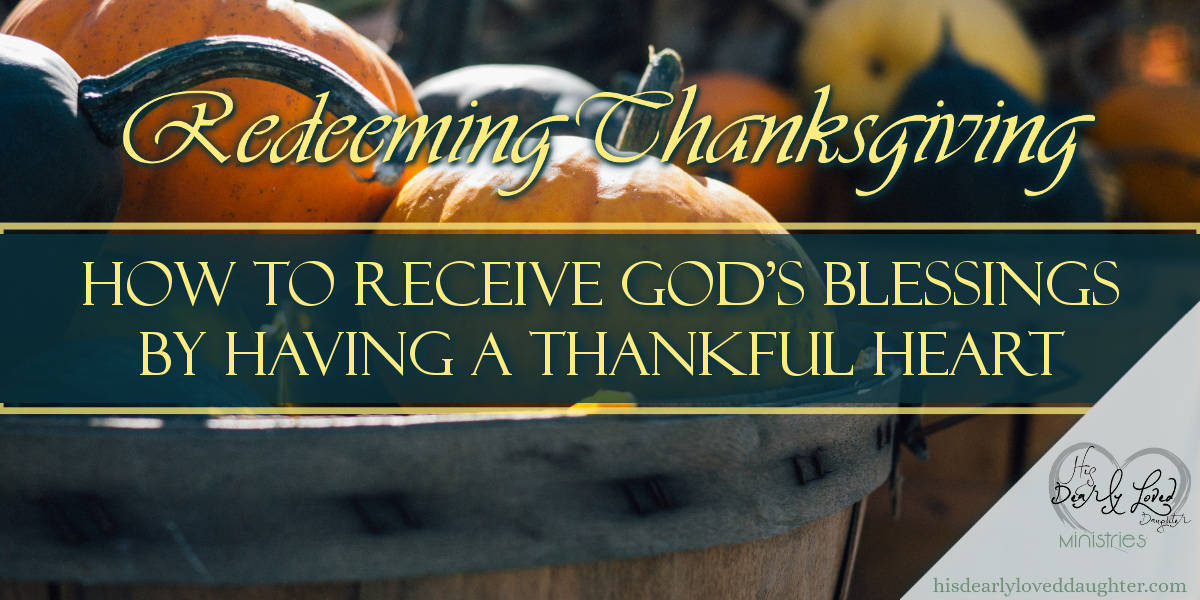 How to Receive God's Blessing by Having a Thankful Heart