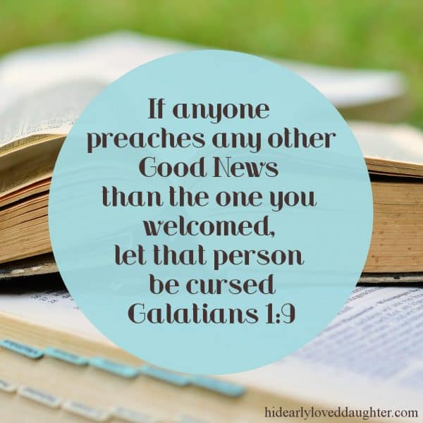 If anyone preaches any other Good News than the one you welcomed, let that person be cursed. Galatians 1:9
