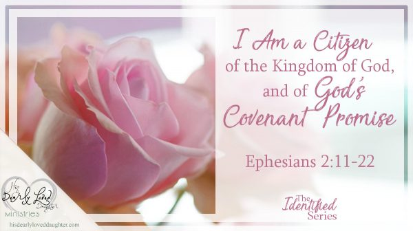 I Am a Citizen of the Kingdom of God, and of God's Covenant Promise