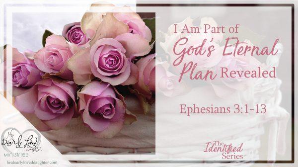I Am Part of God's Eternal Plan Revealed