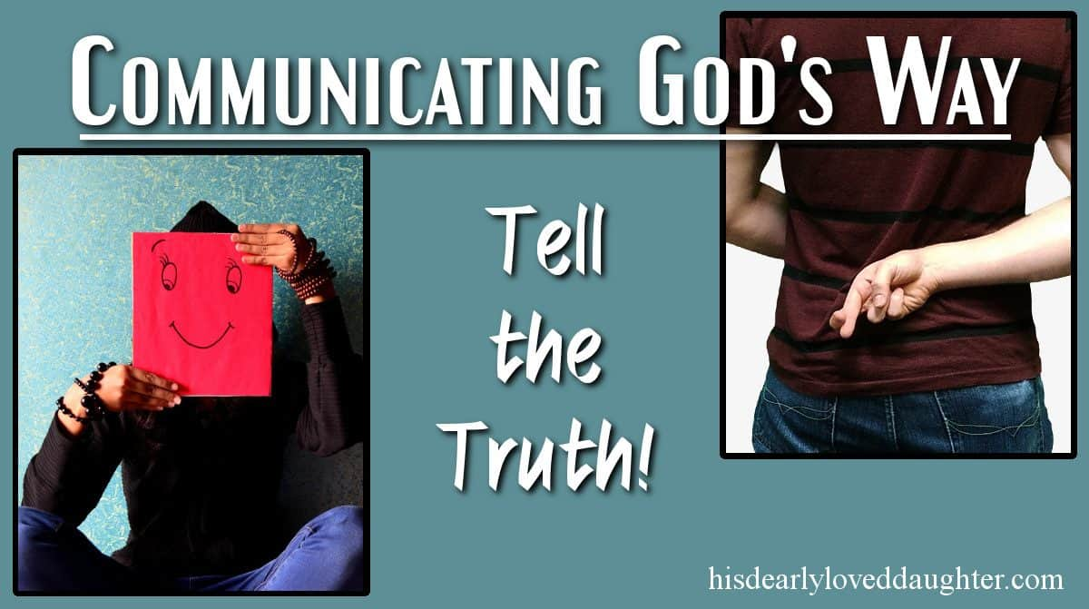 Communicating God's Way: Tell the Truth Cover Image