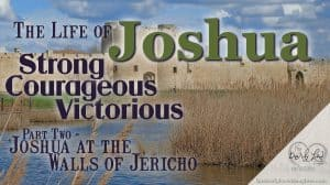 Joshua at the walls of Jericho featured image