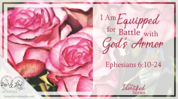 I Am Equipped for Battle with God's Armor