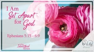 I Am Set Apart for God