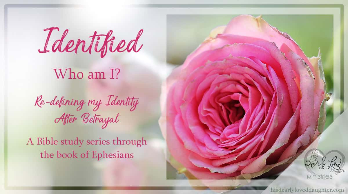 Identified: Who am I? A Bible study series through the book of Ephesians