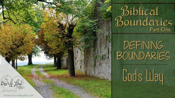 Defining Boundaries God's Way