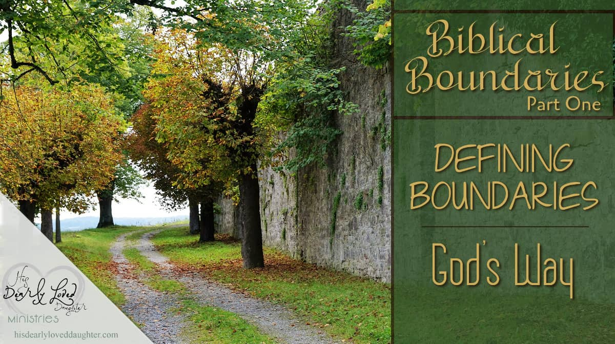 Defining Boundaries God's Way